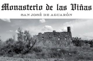 San Jose de Aguaron Monasterio de las Vinas