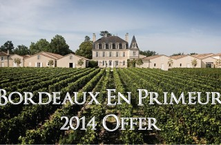 Bordeaux En Primeur 2014 Offer
