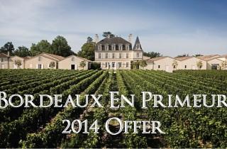 Bordeaux En Primeur 2014 Offer
